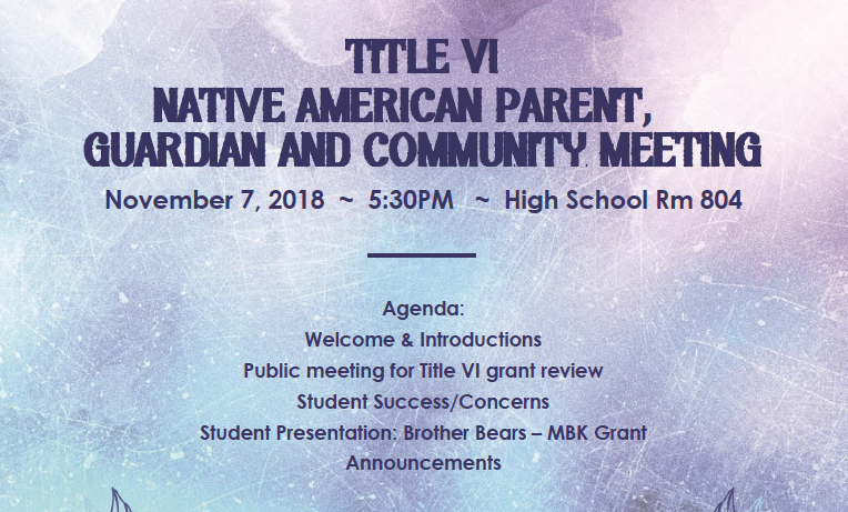 Agenda: Welcome & Introductions Public meeting for Title VI grant review Student Success/Concerns Student Presentation: Brother Bears – MBK Grant Announcements