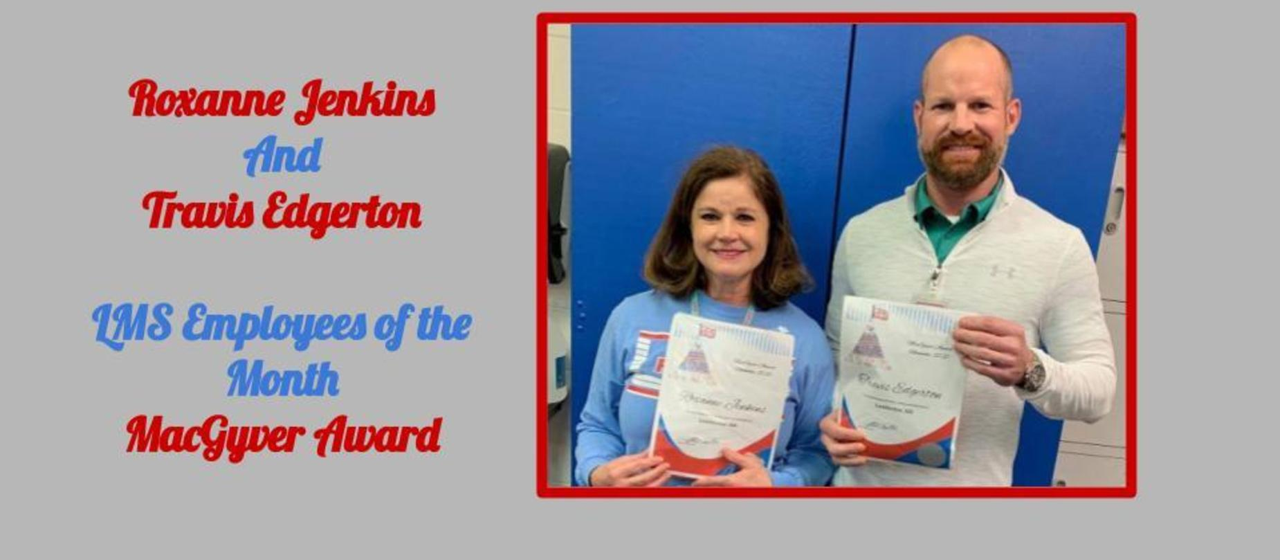 Roxanne Jenkins and Travis Edgerton November Employees of the Month