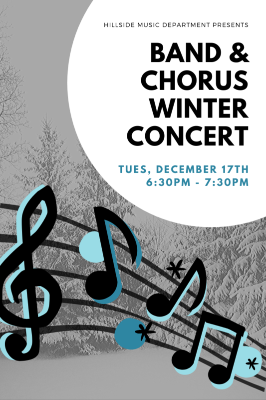 Celebrate the season with music performed by Hillside's Band and Choral Students!