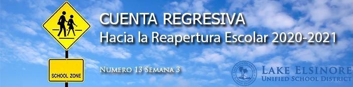 Título: Cuenta regresiva hacia la reapertura escolar 2020-2021 Número 13 Semana 3