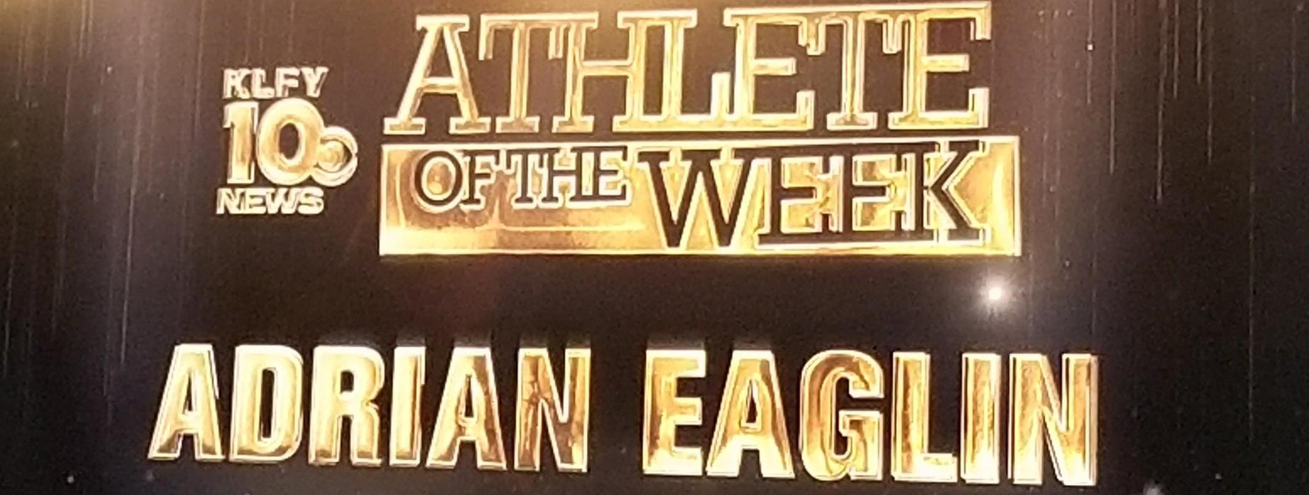 Sign with Adrian E. name on it for Athlete of the Week