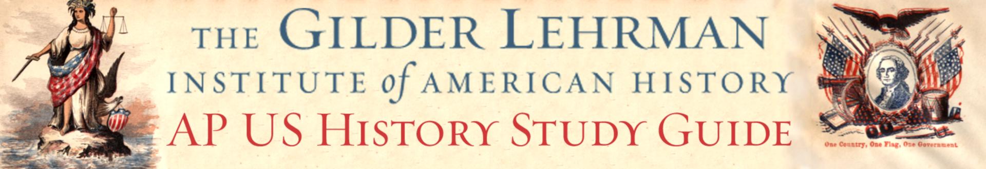 Gildher Lehrman AP US History