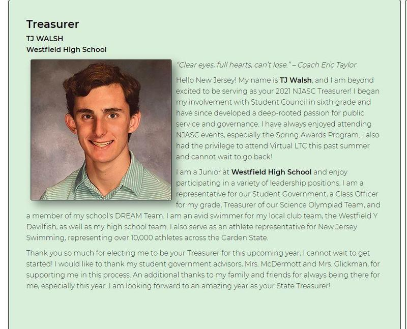 """From New Jersey Association of Student Councils (njasc.org) Photo Caption:  """"I am beyond excited to be serving as your 2021 NJASC Treasurer,"""" says Westfield High School junior T.J. Walsh on the website of the New Jersey Association of Student Councils."""