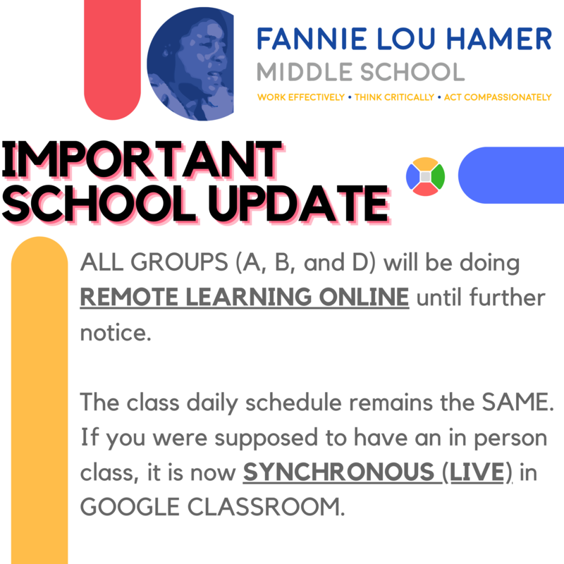 ALL GROUPS (A, B, and D) will be doing REMOTE LEARNING ONLINE until further notice.  The class daily schedule remains the SAME. If you were supposed to have an in person class, it is now SYNCHRONOUS (LIVE) in GOOGLE CLASSROOM.