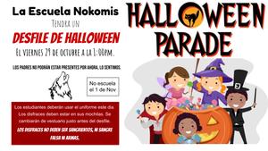 La Escuela Nokomis  Tendra un Desfile de halloween  El viernes 29 de octubre a la 1:00pm.