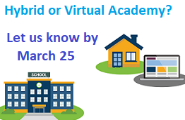 TK-2: Tell us Hybrid or Virtual Academy by 3/25/21 Featured Photo