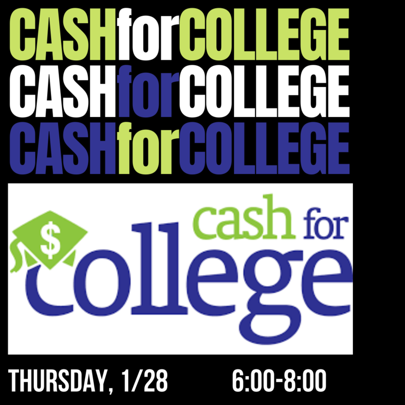💲💲 CASH for COLLEGE Featured Photo