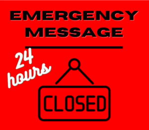 Emergency Message Closed Sign