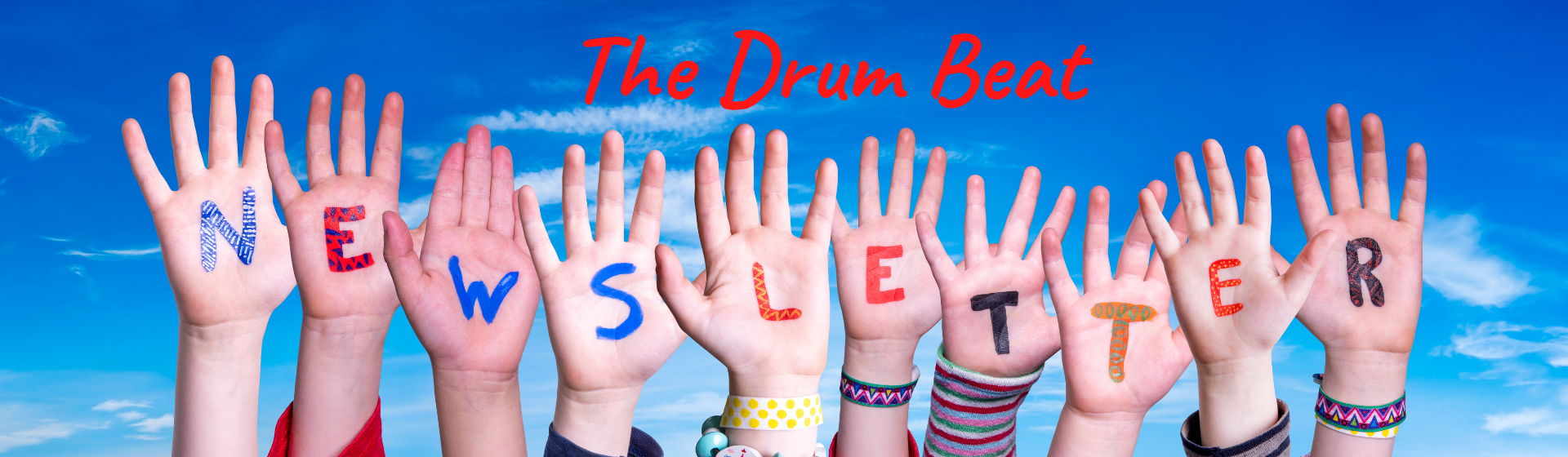 picture of children upraised hands with the word newsletter painted on the palms