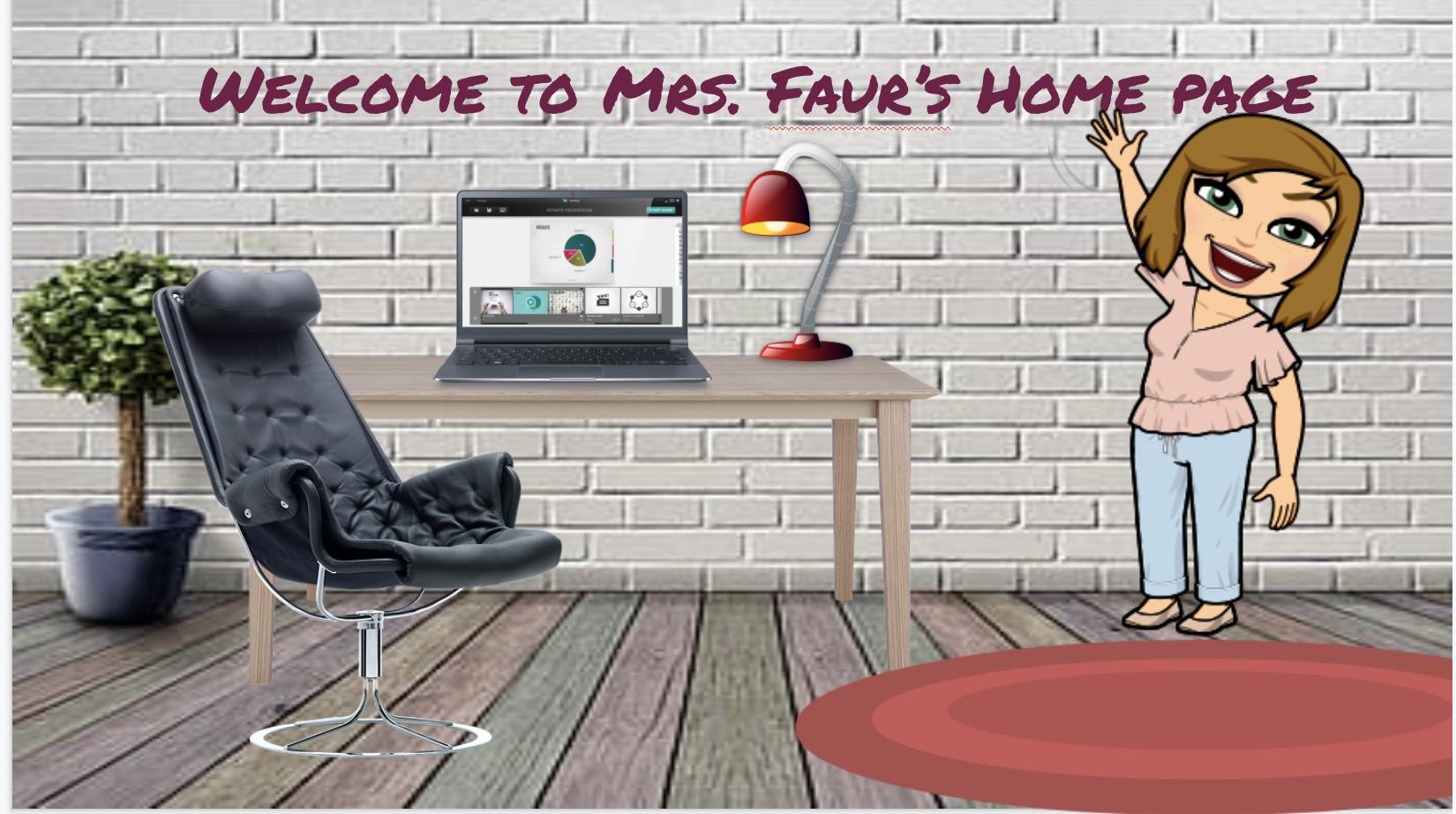 Mrs. Faur's HomePage