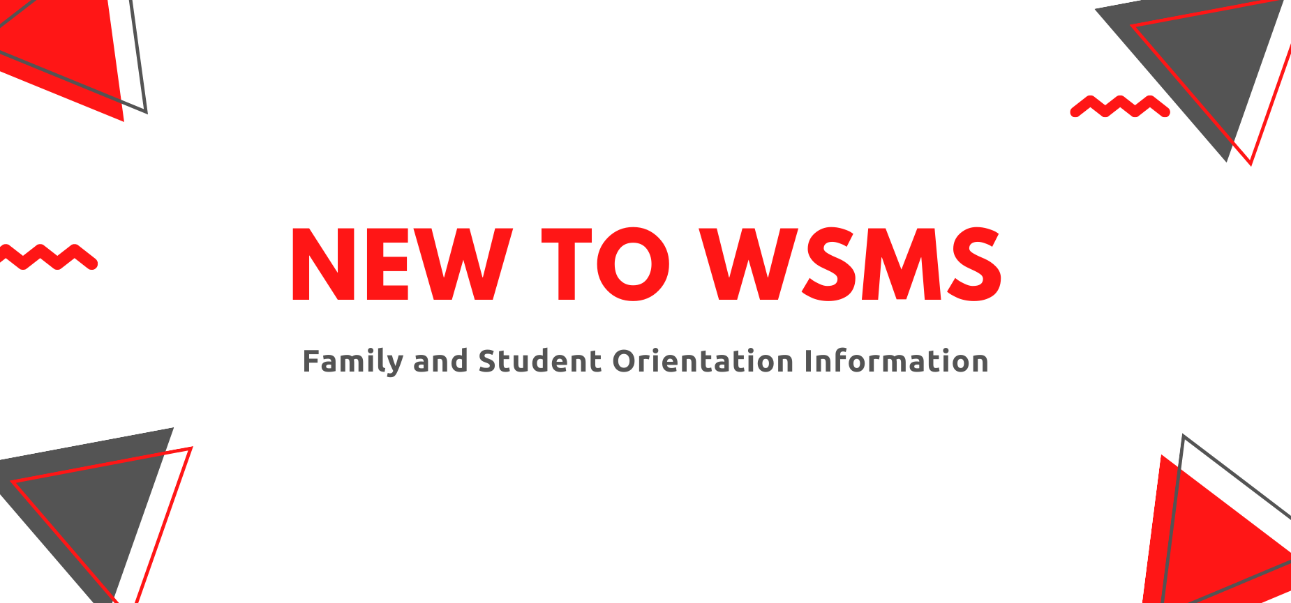 New to WSMS information on a multicolored background