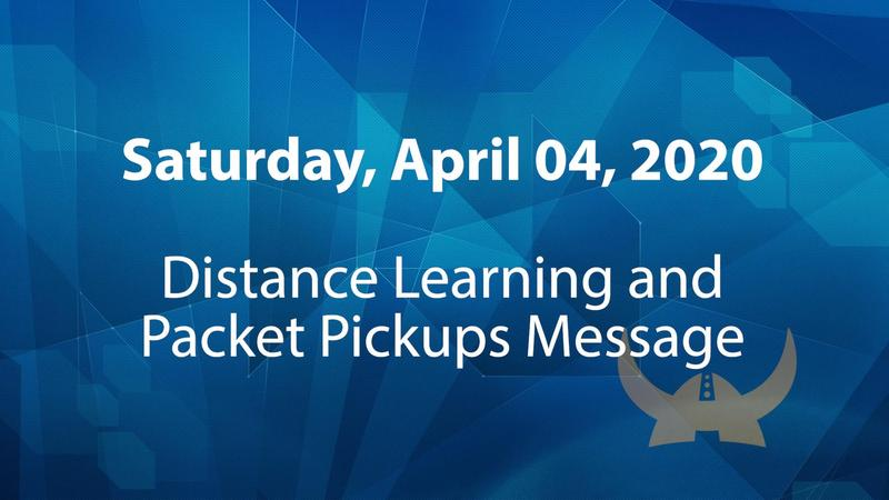 Distance Learning and Packet Pick Ups | 04/04/2020 Message to Parents Featured Photo