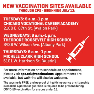 New vaccination sites available through CPS - beginning July 12
