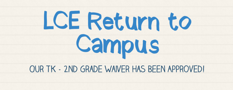 Special Newsletter for TK - 2nd Grade Hybrid Return to Campus Featured Photo