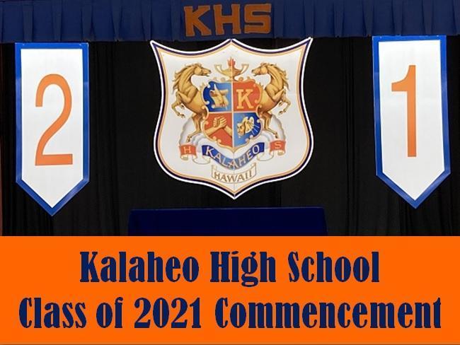 Kalaheo Class of 2021 Commencement Video
