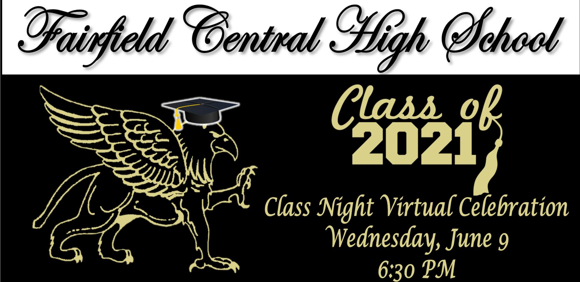 FCHS class night virtual celebration Wednesday, June 9 6:30 PM