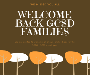 Welcome BAck GCSD FAmilies.png