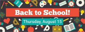 back to school banner, the first day of school for victoria isd is thursday, august 15