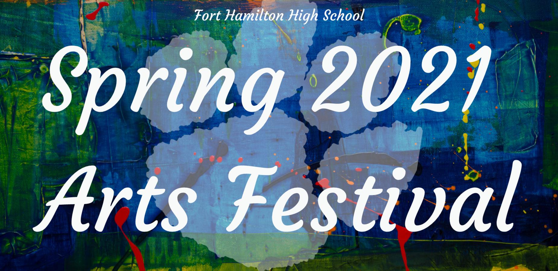 Fort Hamilton Spring 2021 Art Festival