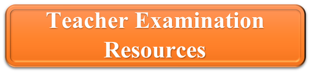 Teacher Examination Resources