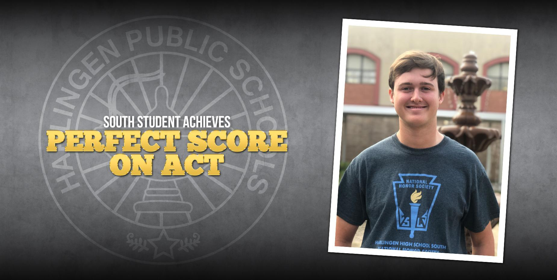 South Student Achieves Perfect Score on ACT