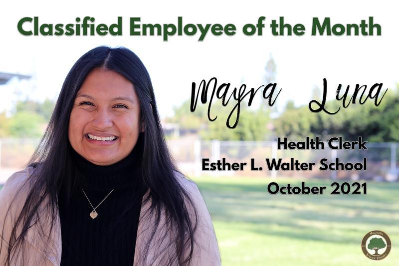 Mayra Luna, Health Clerk at Esther L. Walter School
