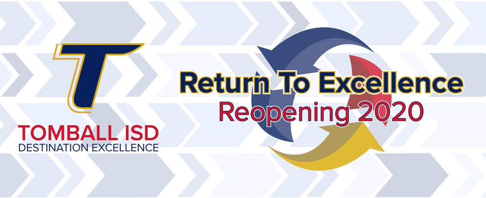 Return to Excellence - Reopening 2020