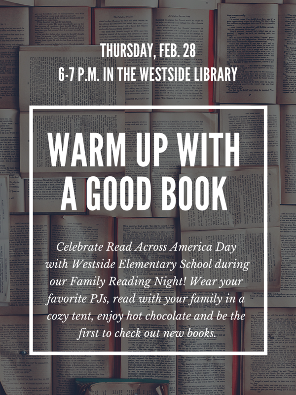 Celebrate Read Across America Day with Westside Elementary School during our Family Reading Night! We invite you to