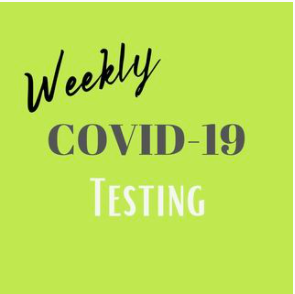 Weekly Covid 19 Testing