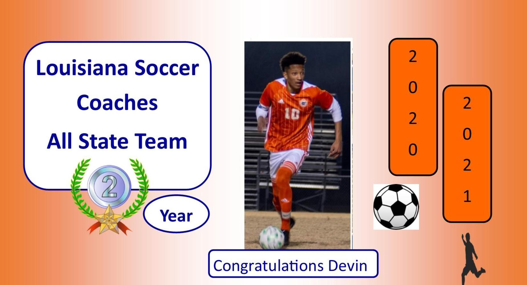 Devin Auzenne was named to the Louisiana Soccer Coaches All State for the 2nd consecutive year.