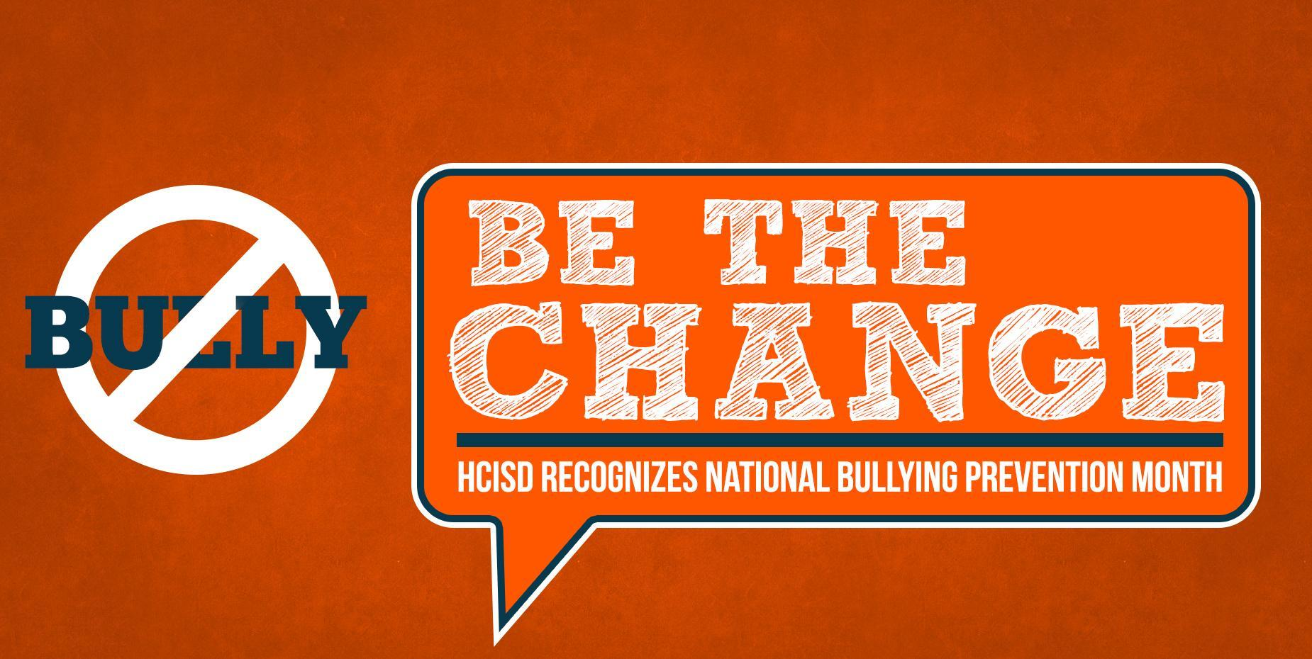 HCISD Recognizes National Bullying Prevention Month