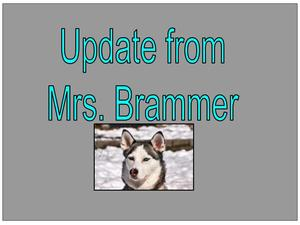 Update from Mrs. Brammer with husky
