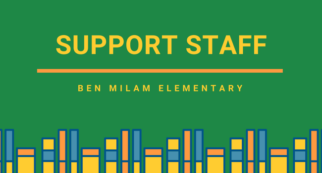 Support Staff Page, Ben Milam Elementary
