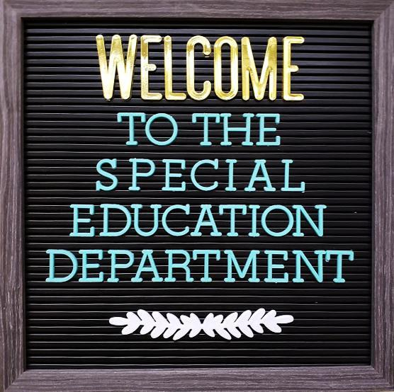 Sign welcome to special ed