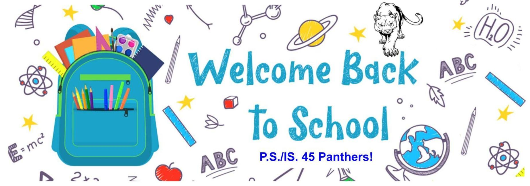 Welcome Back to School P.S./I.S. 45K Panthers!