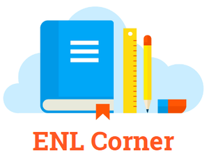 Picture of school supplies with the words ENL Corner