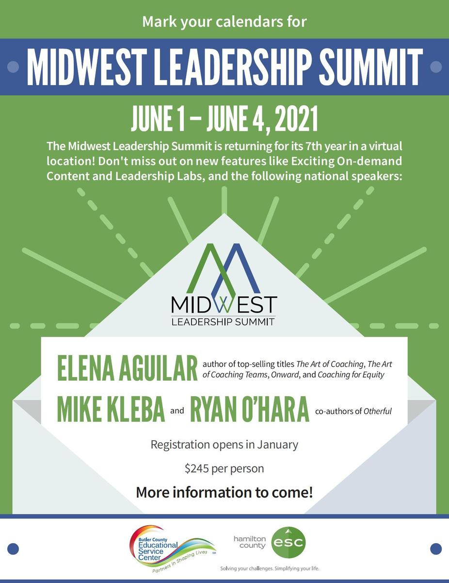 Midwest Leadership Summit Save the Date - June 1-4, 2021