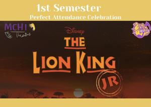 1st Semester Perfect Attendance Celebration