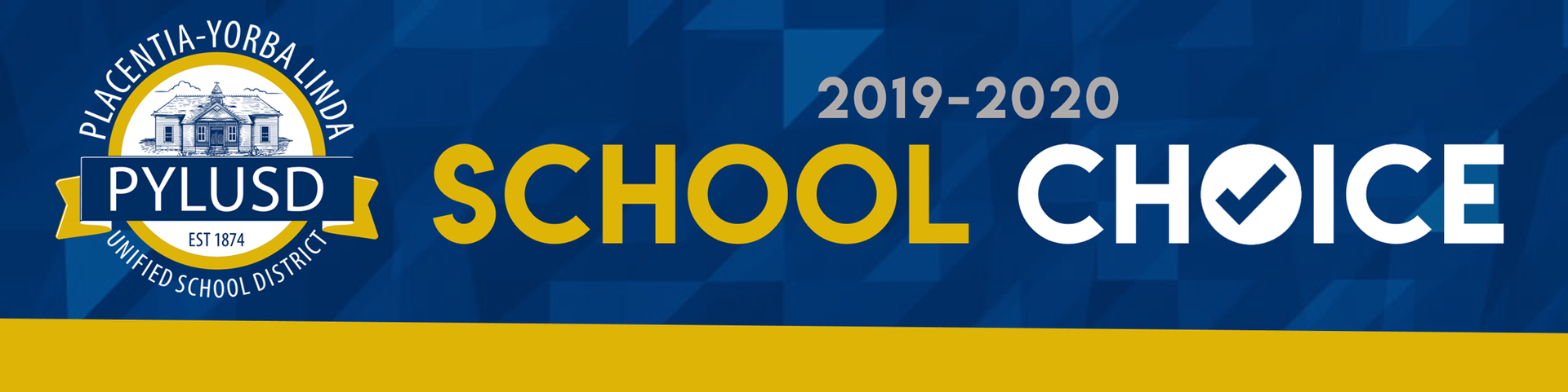 School Choice banner for PYLUSD.
