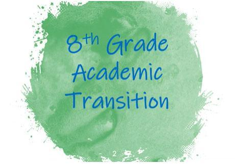 8th Grade Academic Transition