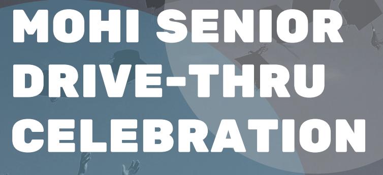 MoHi Senior Drive Thru Celebration