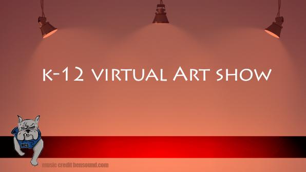 k-12 Virtual Art Show