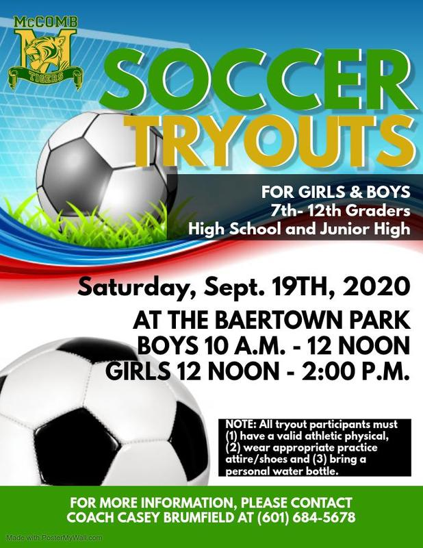 McComb High School 7th - 12th Grade Girls and Boys Soccer Tryout News 2020-2021  Provided by the McComb School District Community Engagement Department.  #ItsComeBackTime