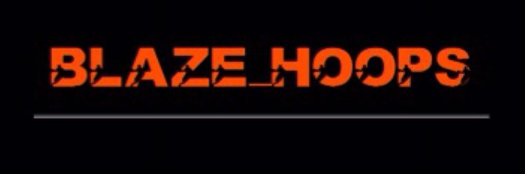 Blaze Hoops