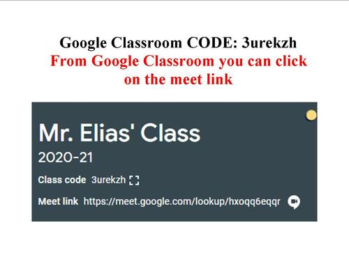 Picture of Mr. Elias' Google Classroom Code with meet code