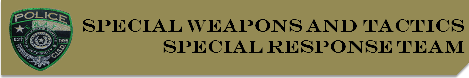 Special Weapons and Tactics Special Response Team banner
