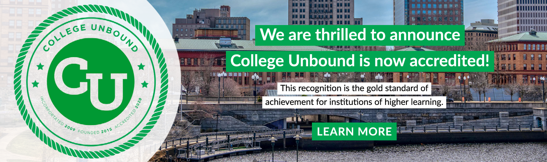 We are thrilled to announce College Unbound is now accredited!
