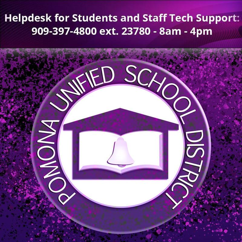 We have updated the Helpdesk hours for Students and Staff Technical Support to 8AM -  4PM 909-397-4800 Ext. 23780 https://proudtobe.pusd.org/apps/pages/covid19contactus #proud2bepusd