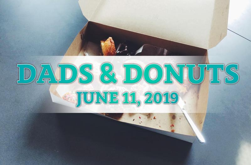 Dads & Donuts on June 11, 2019