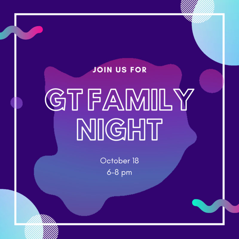 graphic reads join us for GT family night october 18 from 6 to 8